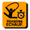 ECHAUFFEMENT : Horaires détaillés