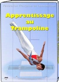 Dvd apprentissage au trampoline - Trampoline clermont ferrand ...