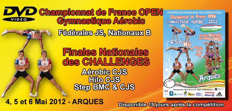 DVD ARQUES 2012 : 16èmes Championnats de France OPEN et les Finales Nationales des Challenges Aérobic, Hilo et Step.