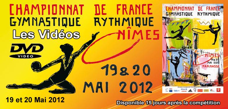 DVD NÎMES 2012 : Championnats de France DN-DF - Gymnastique Rythmique