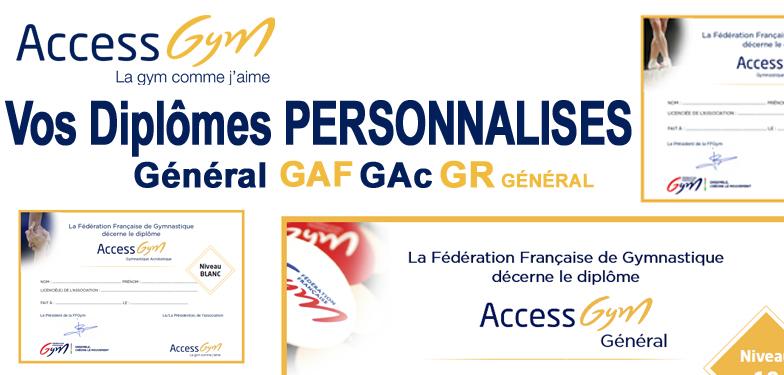 DIPLOMES ACCESSGYM GENERAL, GAF, GAc et GR Général