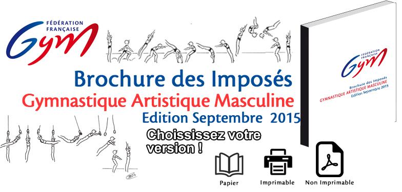 Brochure des Imposés Gymnastique Artistique Masculine - Nouvelle Edition Septembre 2015