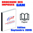BROCHURE DES IMPOSES GAM - Edition Septembre 2015 Version PAPIER