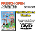 FRENCH OPEN SEN - QUALIFICATIONS + FINALES - Arques 2012