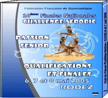 DVD des Finales Nationales Challenge Passion SENIOR  de Rodez 2005