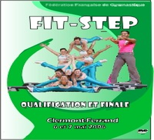 DVD des Finales Nationales du FIT STEP - Clermont-Ferrand les 6 et 7 mai 2006