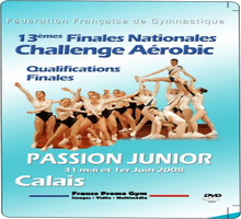 DVD des Finales Nationales Challenge Passion JUNIOR - Calais 2008