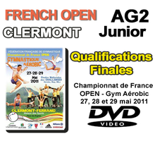 FRENCH OPEN AG2 - QUALIFICATIONS + FINALES - Clermont-Ferrand 2011